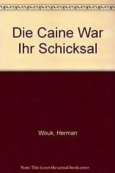Hardcover Die Caine war ihr Schicksal. Book