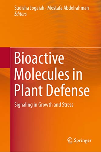 Bioactive Molecules in Plant Defense: Signaling in Growth and Stress (English Edition)