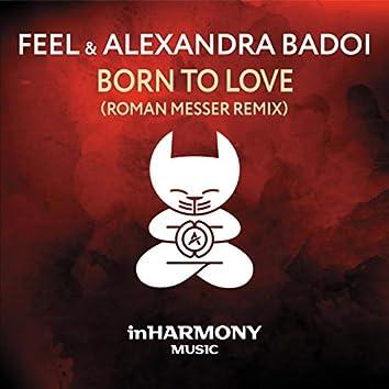 Born To Love (Roman Messer Remix)