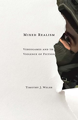 Compare Textbook Prices for Mixed Realism: Videogames and the Violence of Fiction Volume 50 Electronic Mediations 1 Edition ISBN 9780816696086 by Welsh, Timothy J.