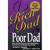 Rich Dad, Poor Dad by Robert T. Kiyosaki (2000-08-01) - 01/08/2000