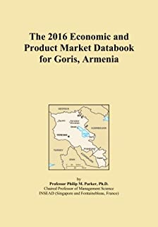 The 2016 Economic and Product Market Databook for Goris, Armenia