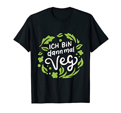 Vegan Tshirt Vegane Ernährung Ich Bin Dann Mal Veg Veganer T-Shirt