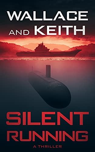Silent Running (The Hunter Killer Series Book 7) (English Edition)