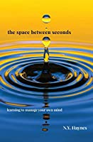 The Space Between Seconds