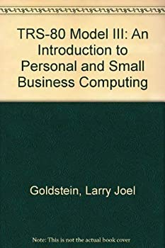 The TRS-80 model III: Programming and applications 0893030503 Book Cover