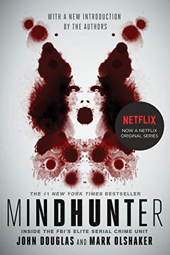 Mindhunter: Inside the FBI's Eli...