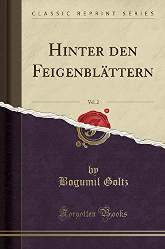 Hinter den Feigenblättern, Vol. 2 (Classic Reprint)