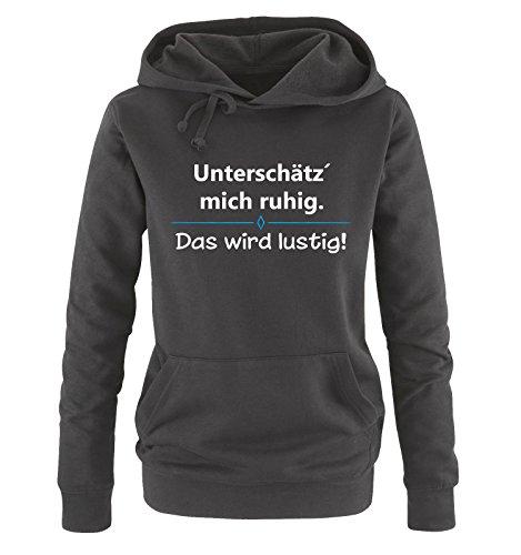 Comedy Shirts - Unterschätz´ Mich ruhig. Das Wird lustig! - Damen Hoodie - Schwarz/Weiss-Blau Gr. L
