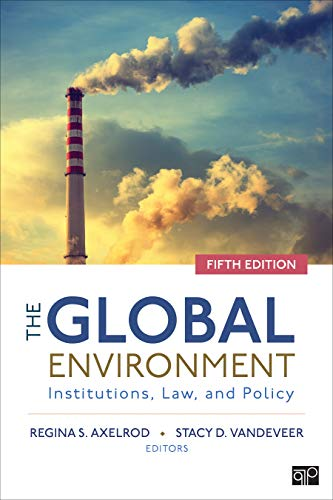 The Global Environment: Institutions, Law, and Policy (English Edition)