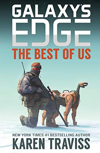 The Best of Us (Galaxy's Edge: NOMAD, Band 1)