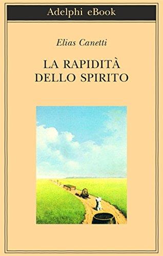 La rapidità dello spirito: Appunti da Hampstead, 1954-1971 (Italian Edition)