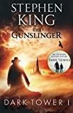 Dark Tower I: The Gunslinger: (Volume 1) - Stephen King