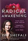 A Radical Awakening: Turn Pain into Power,...