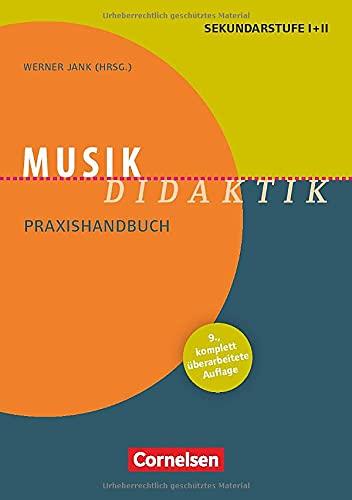 Fachdidaktik: Musik-Didaktik (9., überarbeitete Auflage) - Praxishandbuch für die Sekundarstufe I und II - Buch mit Materialen über Webcode