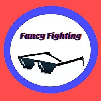 Fancy Fighting