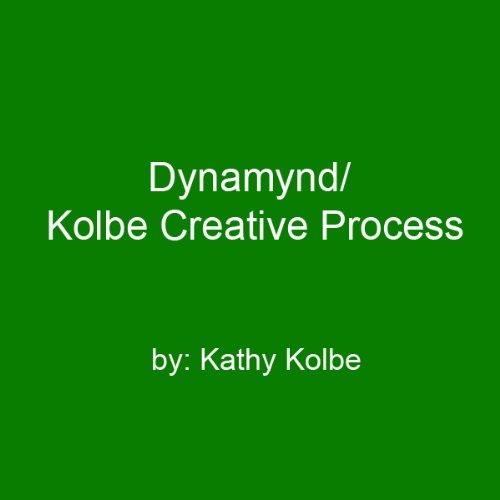 Dynamynd/Kolbe Creative Process audiobook cover art