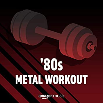 '80s Metal Workout