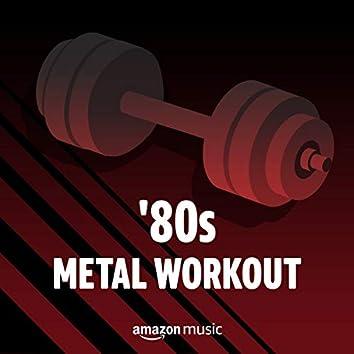 '80s Metal Workout