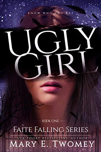 Ugly Girl: A Fantasy Adventure (Faite Falling Book 1)