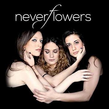 Neverflowers