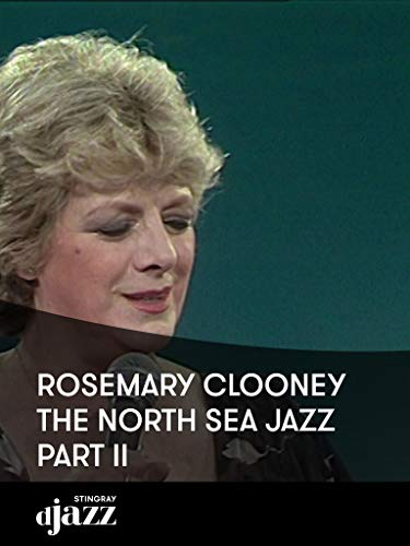 Rosemary Clooney - The North Sea Jazz Part II