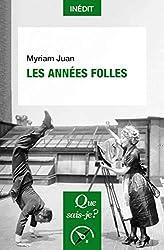 Les Années folles de Myriam Juan