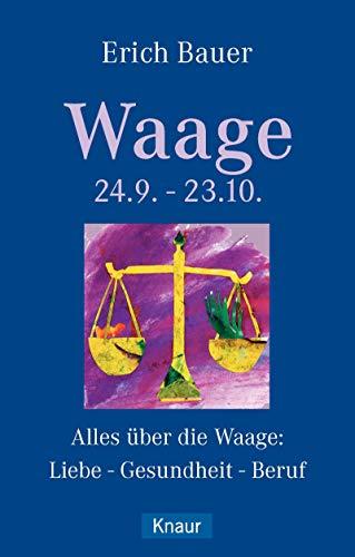 Waage 24.9.-23.10.: Alles über die Waage: Liebe - Gesundheit - Beruf