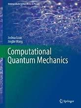 Computational Quantum Mechanics (Undergraduate Lecture Notes in Physics)