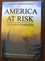 America At Risk the War with No Name DVD