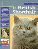 LE BRITISH SHORTHAIR (Atout chat)