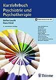 Kurzlehrbuch Psychiatrie und Psychotherapie - Stefan Leucht