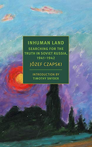 Image of Inhuman Land: Searching for the Truth in Soviet Russia, 1941-1942 (New York Review Books)
