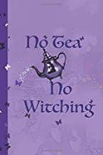 No Tea No Witching: Journal & Lists