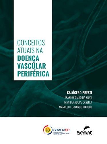 Conceitos atuais na doença vascular periférica (Portuguese Edition)