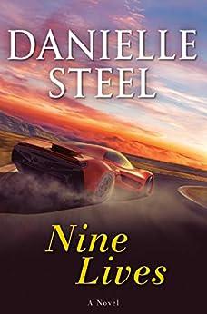 Nine Lives: A Novel by [Danielle Steel]