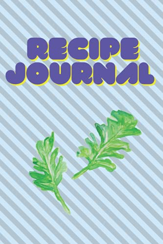 Compare Textbook Prices for Recipe journal: Blank Recipe Journal to Write in for Women, Food Cookbook Design, Document all Your Special Recipes and Notes for Your Favorite  ISBN 9798546925529 by Publishing, SLME,Publishing, SLME
