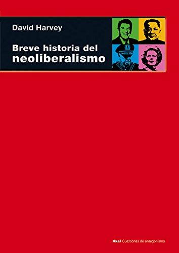 Breve historia del neoliberalismo: 49 (Cuestiones de antagonismo)