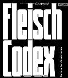 Fleisch-Codex: Das Standardwerk für wahre Liebhaber