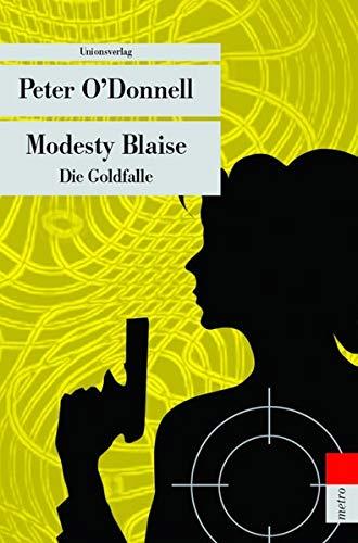 Modesty Blaise: Die Goldfalle (Unionsverlag Taschenbücher)