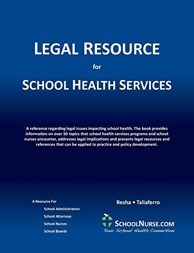 Compare Textbook Prices for LEGAL RESOURCE for SCHOOL HEALTH SERVICES  ISBN 9780979249761 by Resha, Cheryl Ann,Taliaferro, Vicki L.,Gilsbach, Erin C.