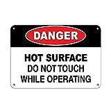 Danger Hot Surface Do Not Touch While Opera g Panneaux Muraux en étain Panneau De...