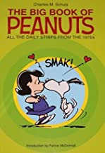 The Big Book of Peanuts: All the Daily Strips From the 1970s