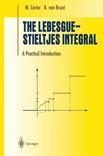 The Lebesgue-Stieltjes Integral: A Practical Introduction (Undergraduate Texts in Mathematics)