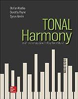 Tonal Harmony: With an Introduction to Post-tonal Music