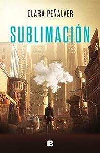 Sublimación par Clara Peñalver
