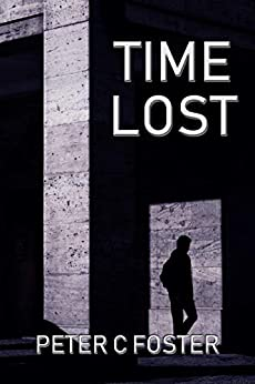 Time Lost by [Peter C. Foster]