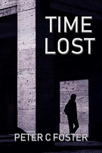 Book: Time Lost by Peter C. Foster