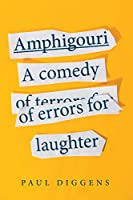 Amphigouri: a comedy of errors for laughter