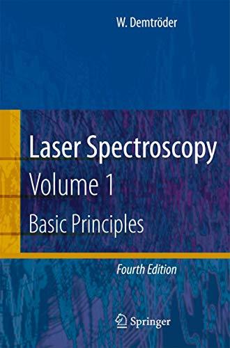 Laser Spectroscopy: Vol. 1: Basic Principles
